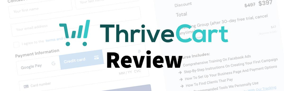 ThriveCart Review 2021 – Why It's the Best Shopping Cart
