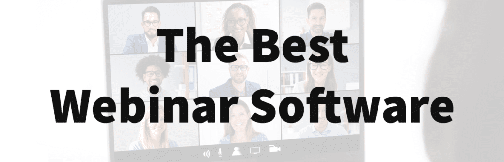The Best Webinar Software