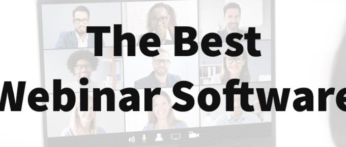 The Best Webinar Software